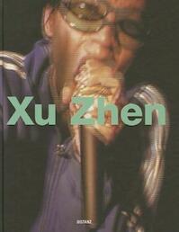Xu Zhen - (ISBN 9783954760374)