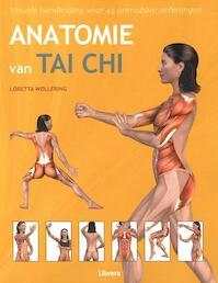 Anatomie van TAI CHI - Loretta M. Wollering (ISBN 9789463591089)