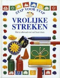 Vrolijke streken - Dawn Sirett, Brian Delf, Dave King, Jane Yorke, Jet van Bennekom (ISBN 9789076694139)