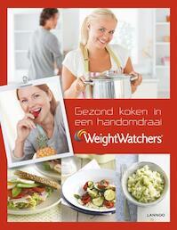 Gezond koken in een handomdraai - Weight Watchers (ISBN 9789401403849)