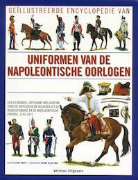 Uniformen van de Napoleontische oorlogen - D. Smith (ISBN 9789059207615)