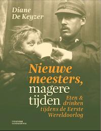 De nieuwe meesters magere tijden - Diane De Keyzer (ISBN 9789461311757)