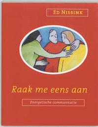 Raak me eens aan ! - E. Nissink (ISBN 9789020282924)