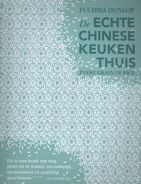 De echte Chinese keuken thuis - Fuchsia Dunlop (ISBN 9789045207797)
