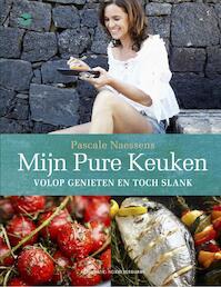 Mijn pure keuken - Pascale Naessens (ISBN 9789057203466)