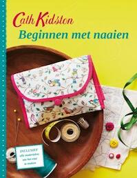 Beginnen met naaien - Cath Kidston (ISBN 9789043917681)
