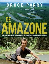 De Amazone - Bryan Parry, J. Houston (ISBN 9789021545721)