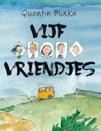 Vijf vriendjes - Quentin Blake (ISBN 9789045317106)