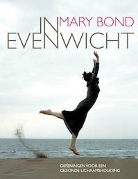 In evenwicht - M. Bond (ISBN 9789069638638)