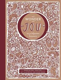 Het wonder van jou en je biljoenen bewoneners - Jan Paul Schutten (ISBN 9789025752026)