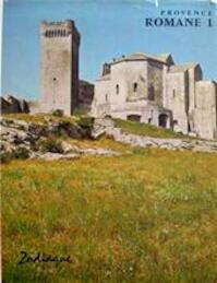 Provence Romane 1 - Jean-Maurice Rouquette (ISBN 9782736901387)