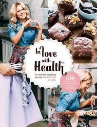 In Love With health - Lisa Van Cuijk (ISBN 9789082470208)