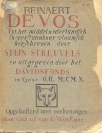 Reinaert de Vos Uyt het middelnederlandsch in verstaanbaar vlaamsch herschreven door Stijn Streuvels en uitgegeven door het Davidsfonds in 't jaart O.H. M.CM.X. - Stijn Streuvels