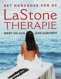 Het handboek van de Lastone-Therapie - M. Nelson, J. Scrivner (ISBN 9789020243970)