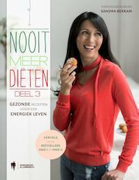 Nooit meer diëten 3 - Sandra Bekkari (ISBN 9789089316943)