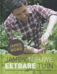 James' nieuwe eetbare tuin - James Wong (ISBN 9789045206721)