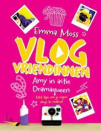 Vlogvriendinnen 2 - Amy in actie - Dramaqueen - Emma Moss (ISBN 9789024573240)