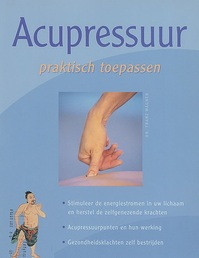 Acupressuur praktisch toepassen - Dr. Franz Wagner (ISBN 9789043814591)