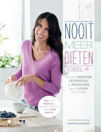 Nooit meer diëten deel 4 - Sandra Bekkari (ISBN 9789089317940)
