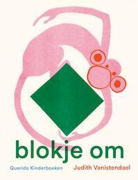 Blokje om - Judith Vanistendael (ISBN 9789045121734)