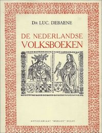 De Nederlandse Volksboeken - Luc. Debaene