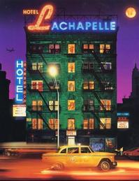 Hotel LaChapelle - David Lachapelle (ISBN 9780821226360)