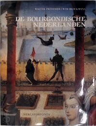 De Bourgondische Nederlanden - Walter Prevenier, Willem Pieter Blockmans, An Blockmans-delva (ISBN 9789061531531)