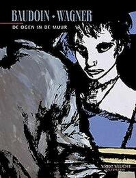 De ogen in de muur - E. Baudhouin, C. Wagner (ISBN 9789031424696)