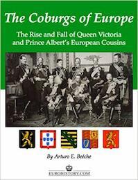 The Coburgs of Europe - Arturo E. Beéche (ISBN 9780985460334)