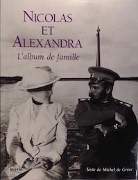 Nicolas et Alexandra - Michel De Grèce (ISBN 9782262009762)