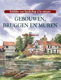 Gebouwen, bruggen en muren - Keith Fenwick, Marjon Faddegon (ISBN 9789021333380)