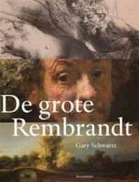 Het Rembrandt boek - Gary Schwartz, Loekie Schwartz, Paul van Calster (ISBN 9789061536505)