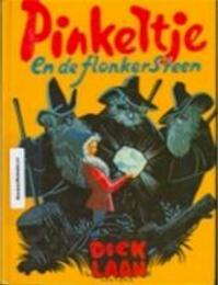 Pinkeltje en de flonkersteen - Dick Laan, R van Looy (ISBN 9789026903106)