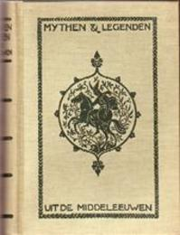 Mythen en legenden uit de middeleeuwen - Hélène Adeline Guerber
