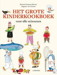 Het grote kinderkookboek - Rotraut Susanne Berner, Dagmar von Cramm (ISBN 9789401441308)