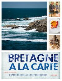 Bretagne on the rocks - Joris Delanghe (ISBN 9789401446440)