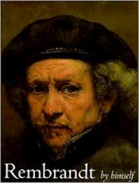 Rembrandt by Himself Catalogue to the National Gallery Exhibition - Christopher White (ISBN 9781857092707)