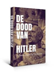 De dood van Hitler - Maarten-Jan Dongelmans, Jan-Maarten Dongelmans, Renée in 't Veld (ISBN 9789462493148)