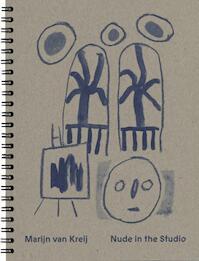 Nude in the Studio - Marijn van Kreij, Marijn Van van Kreij (ISBN 9789082813425)