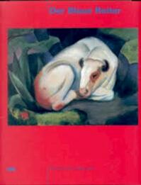 Der Blaue Reiter Kunsthalle Bremen, 25. März bis 12. Juni 2000 - Christine Hopfengart (ISBN 3770153111)