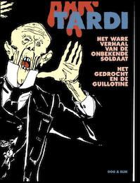 Het ware verhaal van de onbekende soldaat - J. Tardi (ISBN 9789054922100)