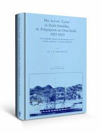 Het korvet 'Lynx' in Zuid-Amerika, de Filippijnen en Oost-Indie, 1823-1825 - J.E. Oosterling, I.P.M. Willinck (ISBN 9789060116593)