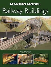 Making Model Railway Buildings - Andy McMillan (ISBN 9781847973405)