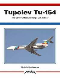 Tupolev Tu-154 - Dmitriy Komissarov (ISBN 9781857802412)