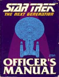 Star Trek: The Next Generation Officers Manual [Role Playing Game] (ISBN 1555600794)