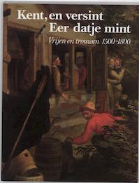 Kent, en versint, Eer datje mint - Unknown (ISBN 9789066301528)