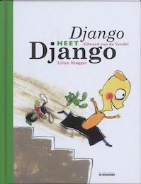 Django heet Django - Edward van de Vendel (ISBN 9789058384973)