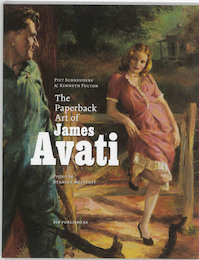 The paperback art of James Avati - Piet Schreuders, James Avati, Kenneth Fulton (ISBN 9789064505805)