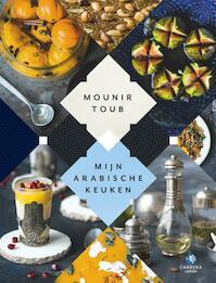 Mijn Arabische keuken - Mounir Toub (ISBN 9789048831616)