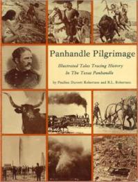 Panhandle Pilgrimage - Pauline Durrett Robertson, R. L. Robertson